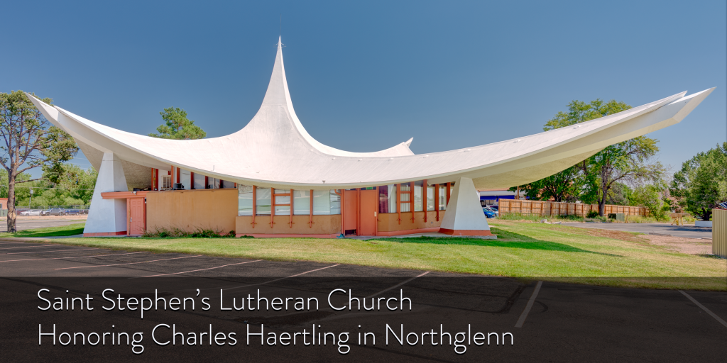 Saint Stephen's Lutheran Church: Honoring Charles Haertling in Northglenn