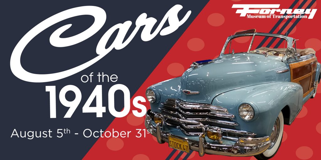 Forney Cars of the 1940's Exhibit